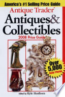 Antique Trader Antiques   Collectibles 2008 Price Guide