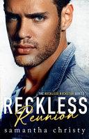 Reckless Reunion The Reckless Rockstar Series