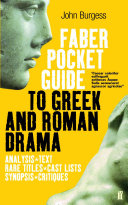 The Faber Pocket Guide to Greek and Roman Drama