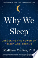 Why We Sleep Understood Aspects Of Our Life