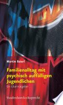 Familienalltag Mit Psychisch Auff Lligen Jugendlichen