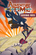 Adventure Time   Seeing Red