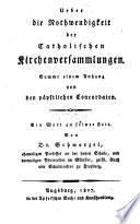 Über die Nothwendigkeit der catholischen Kirchenversammlungen