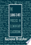 The Learning to write Process in Elementary Classrooms
