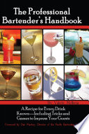 The Professional Bartender s Handbook