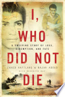 I  Who Did Not Die