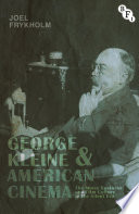 George Kleine and American Cinema