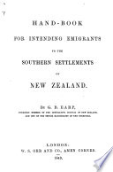 Hand Book for intending Emigrants to the Southern Settlements of New Zealand