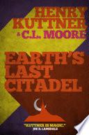 Earth's Last Citadel