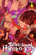 Toilet-bound Hanako-kun : friend, hanako-kun--and what better way to...
