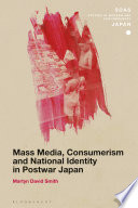 Mass Media  Consumerism and National Identity in Postwar Japan