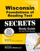 Wisconsin Foundations of Reading Test Secrets Study Guide