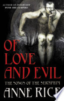 Of Love and Evil by Anne Rice