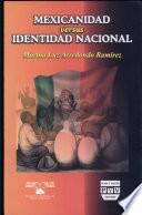 Mexicanidad versus identidad nacional
