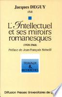 L Intellectuel et ses miroirs romanesques