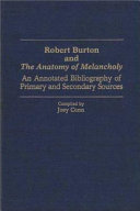Robert Burton and the Anatomy of Melancholy