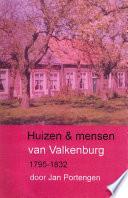 Huizen & mensen van Valkenburg, 1795-1832