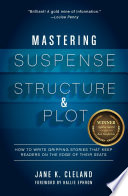 Mastering Suspense Structure And Plot book