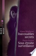 Inavouables secrets - Sous étroite surveillance