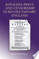 Royalism  Print and Censorship in Revolutionary England