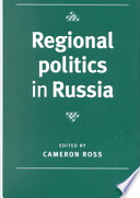 Regional Politics in Russia
