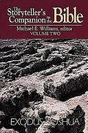 The Storyteller S Companion To The Bible Exodus Joshua