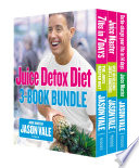 The Juice Detox Diet 3 Book Collection