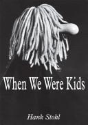When We Were Kids Book PDF