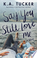 Say You Still Love Me Book PDF