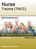 Nurse Trauma Tncc Self Assessment