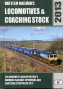British Railways Locomotives & Coaching Stock 2013