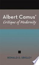 Albert Camus Critique Of Modernity