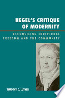 Hegel s Critique of Modernity