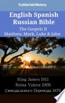 English Spanish Russian Bible The Gospels Ii Matthew Mark Luke John
