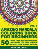 Amazing Mandala Coloring Book For Beginners