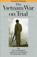 The Vietnam War On Trial