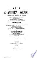 Vita di s  Andrea Corsini carmelitano vescovo di Fiesole scritta in latino da un anonimo nel secolo 15   nel secolo 16  recata in volgare  ora riscontrata sul testo originale con annotazioni