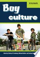 Boy Culture  An Encyclopedia  2 volumes