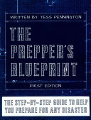 The Prepper s Blueprint