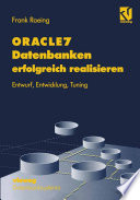 Oracle7 Datenbanken Erfolgreich Realisieren