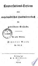 Conversations-Lexicon oder encyclopädisches Handwörterbuch für gebildete Stände