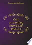 Cost accounting, theory and practice Free download PDF and Read online
