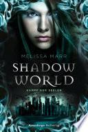 Shadow World  Kampf der Seelen