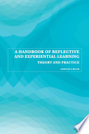 A Handbook of Reflective and Experiential Learning