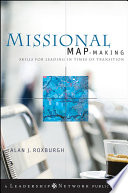 Missional Map-Making And Chart New Paths Toward