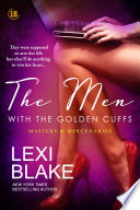 The Men with the Golden Cuffs