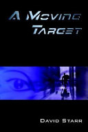 A Moving Target Web Of Suspense Technology And A Touch