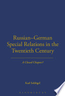 Russian German Special Relations In The Twentieth Century