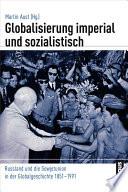 Globalisierung imperial und sozialistisch