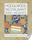 Moosewood Restaurant Book of Desserts Book PDF